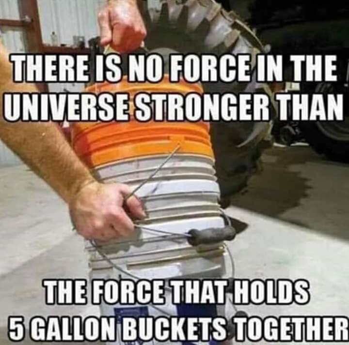 Random Pictures for Fun.-force-holding-5-gallon-buckets-together.jpg